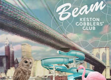 Exclusive: Keston Cobblers Club - New Single 'Beam'